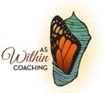 As Within Coaching Logo with Illustrated Butterfly Wing Emerging From Chrysalis
