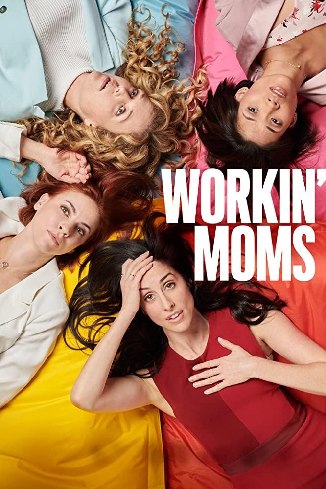 Workin' Moms Promo Pic
