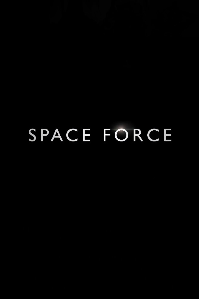 Space Force Netflix TV show banner