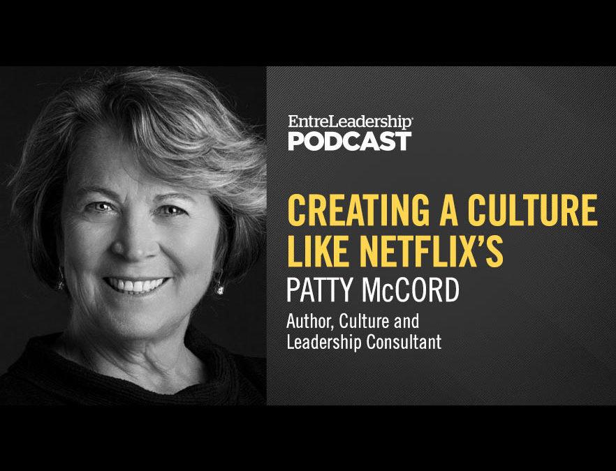 #246: Patty McCord—Creating a Culture Like Netflix's