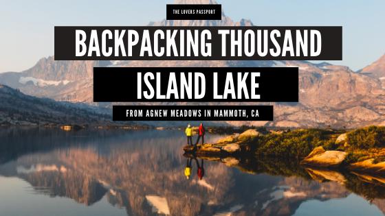Backpacking Thousand Island Lake