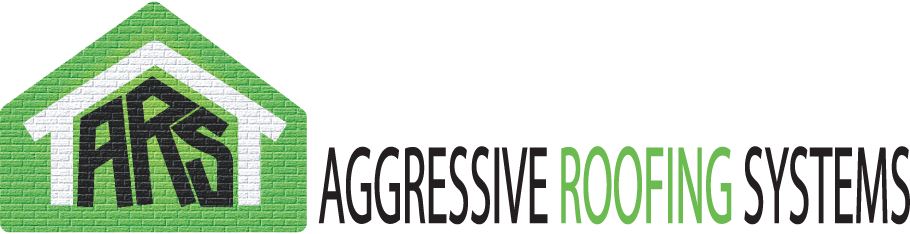 Aggressive Roofing Systems