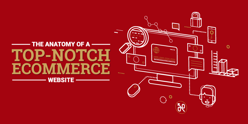 The Anatomy of a Top-Notch Ecommerce Website-banner