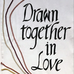 Drawn Together In Love