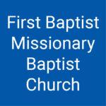 First Baptist Missionary Baptist Church