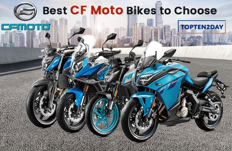 Best CF Moto Bikes to Choose