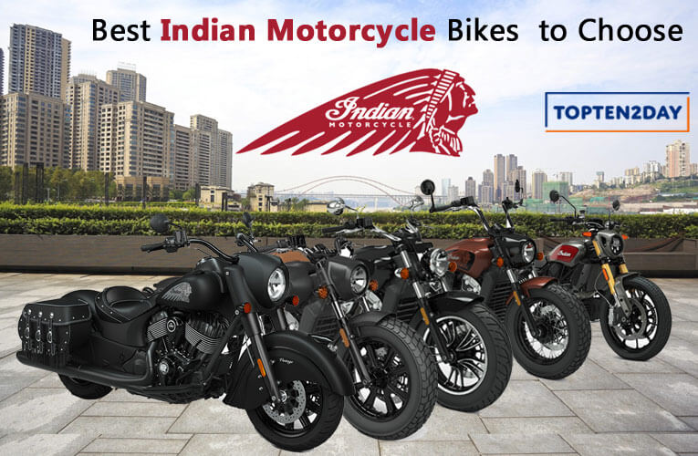 Best Indian Motorcycles  Choose