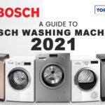 A Guide to Bosch Washing Machine 2021