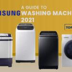 A Guide to Samsung Washing Machine 2021