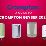 A Guide to Crompton Geyser 2021