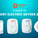 A Guide to Orient Electric Geyser 2021