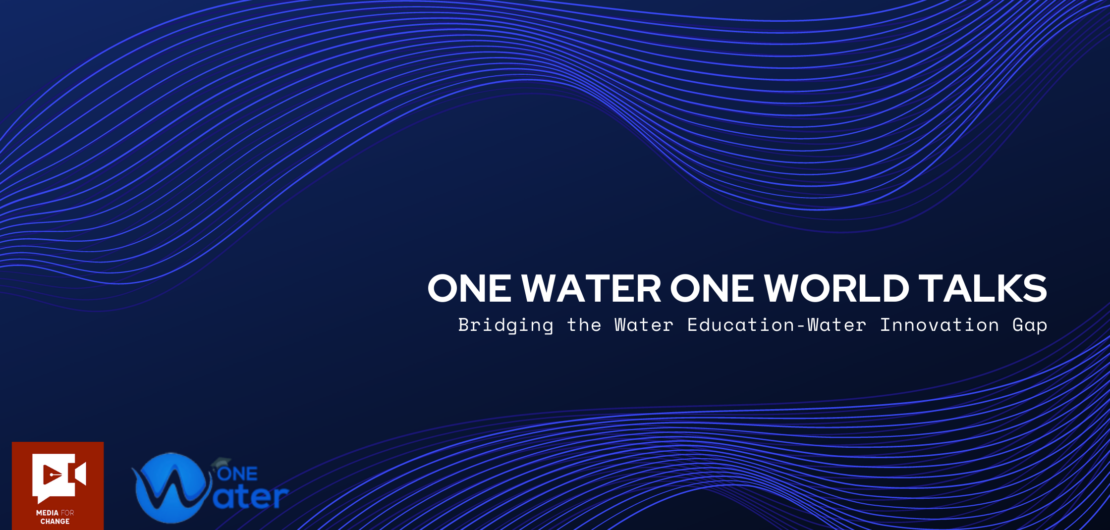 One Water One World Talks