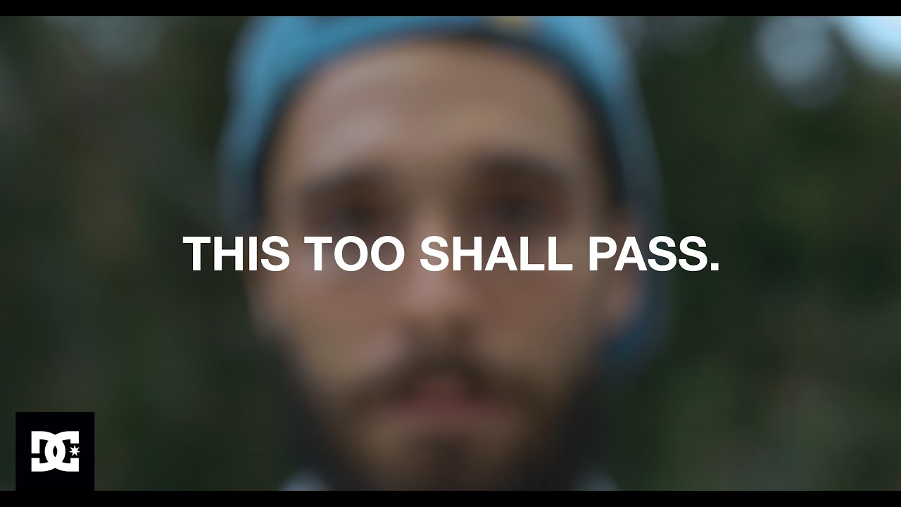 DC Shoes documentary this too shall pass