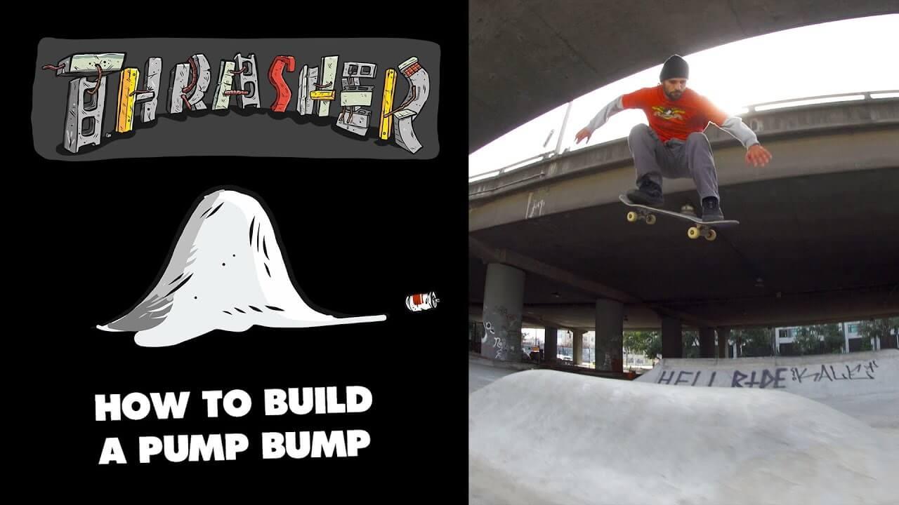 How to Build a Pump Bump