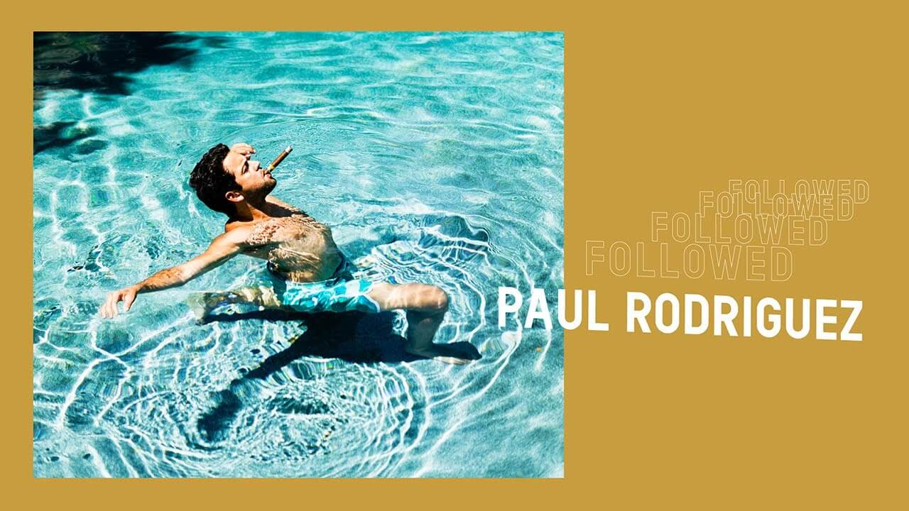 "Paul Rodriguez Pocket's Series ""Followed"""