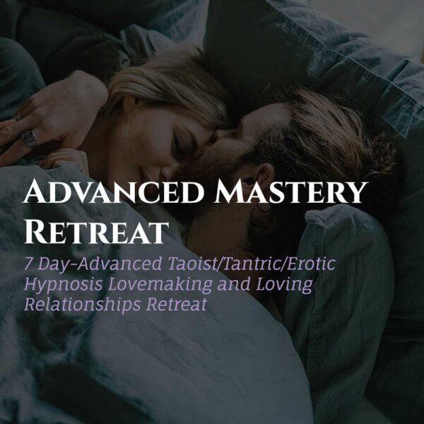 Advanced Mastery Retreat