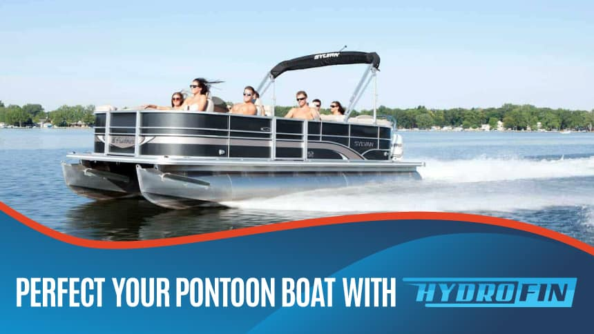 Perfect Your Pontoon Boat with Hydrofin
