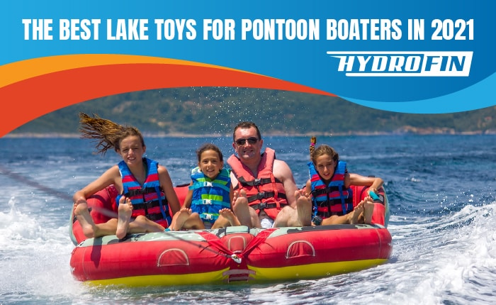 The Best Lake Toys for Pontoon Boaters in 2021