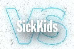 Sickkids vs