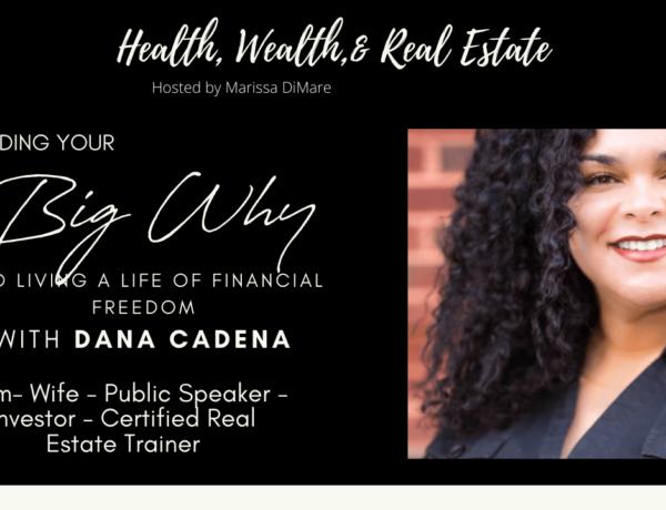 Big Why Interview with Dana Cadena