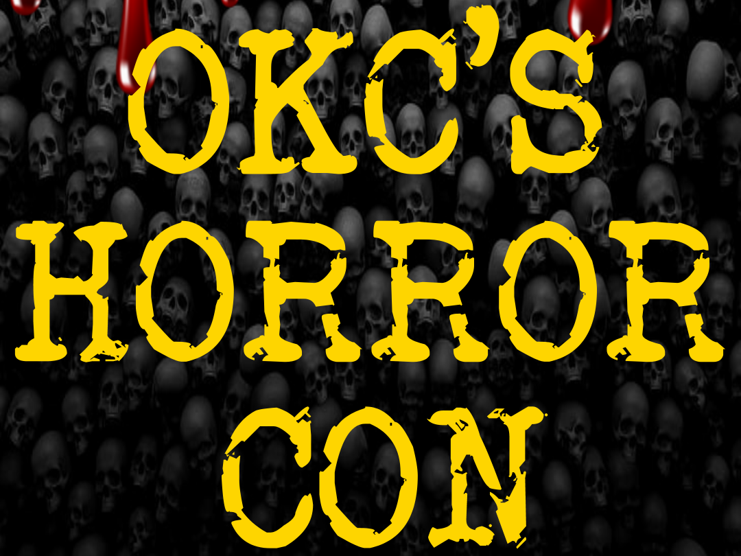 OKC'S Horror Con