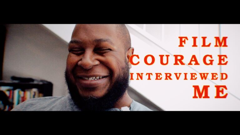 How My Film Courage Interview Came About