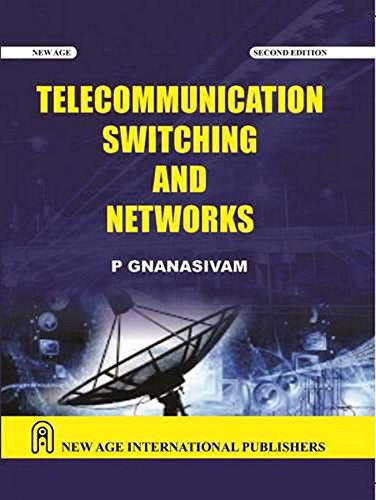 elecommunication Switching and Networks By P. Gnanasivam