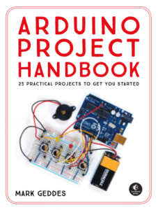 Arduino Project Handbook 25 Practical Projects To Get You Started By Mark Geddes book FREE download book