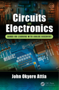 Circuits and Electronics Hands-on Learning with Analog Discovery by John Okyere Attia book