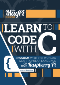 Learn to Code with C Program with the World's Most Popular Language on your Raspberry Pi written by Simon Long book