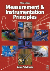 Measurement and Instrumentation Principles Third Edition by Alan S. Morris book