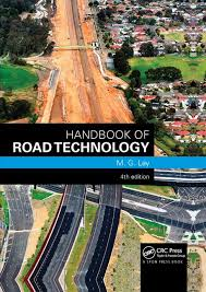 Handbook of Road Technology 4th Edition by M. G. Lay
