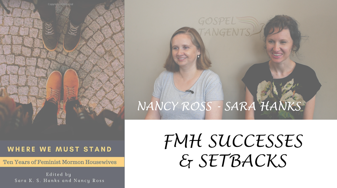 """Co-authors Sara Hanks, and Dr. Nancy Ross discuss their book """"Where We Must Stand:  Ten Years of Feminist Mormon Housewives."""""""