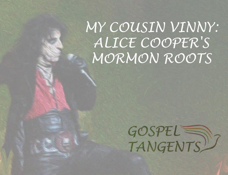 Alice Cooper's grandfather was President of the Bickertonite Church!