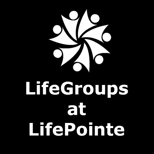 LifeGroups Now Forming