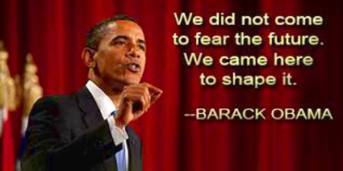 obama shape the future quote