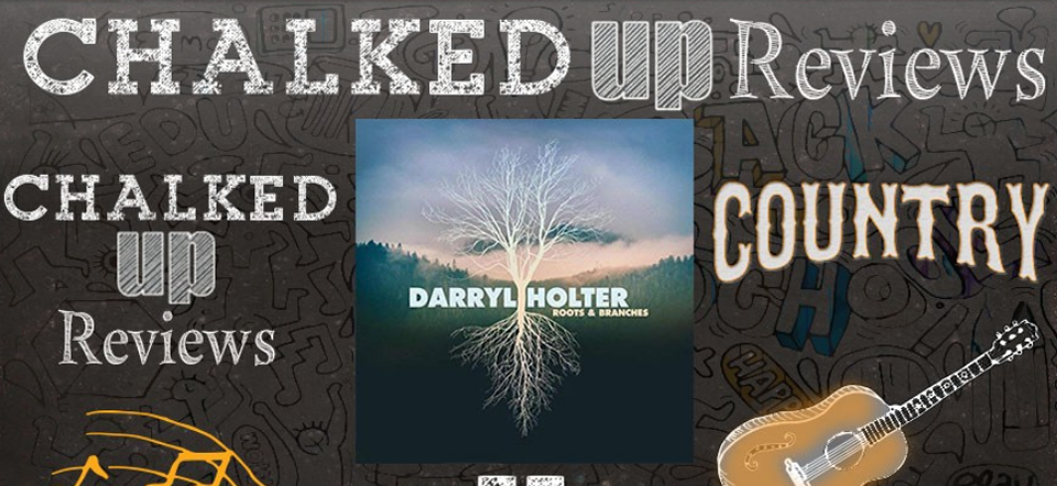 darryl holter roots branches review