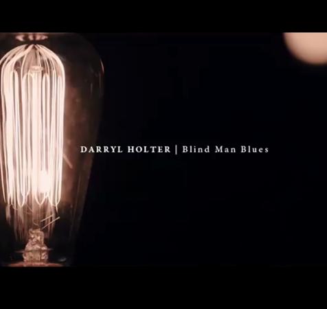 blind man blues darryl holter