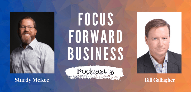 Focus Forward Business Podcast 3