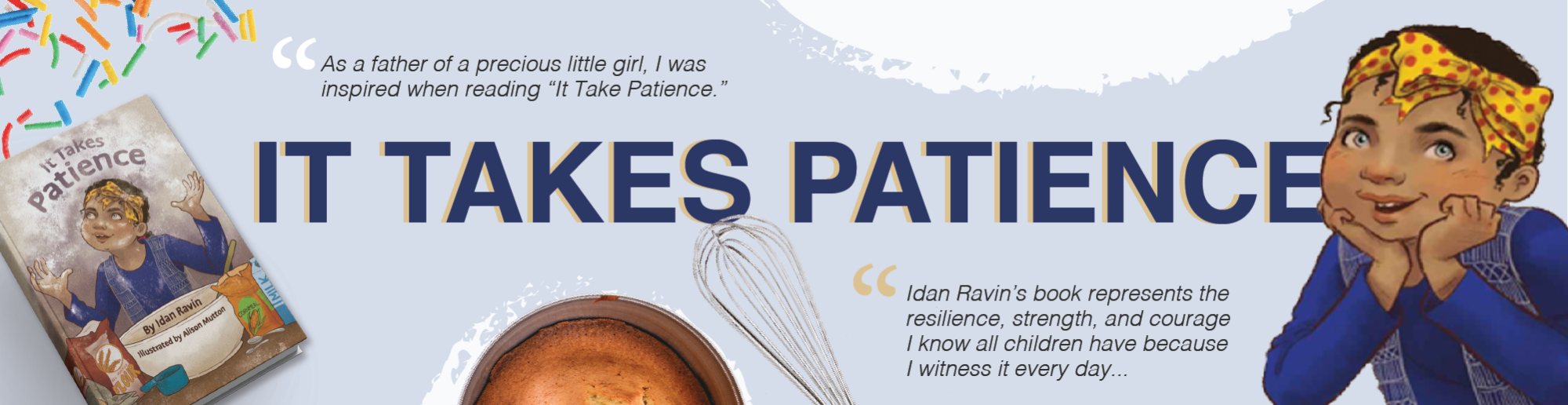 It Takes Patience