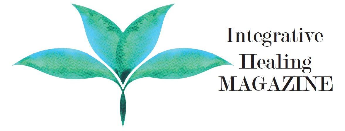 INTEGRATIVE HEALING MAGAZINE