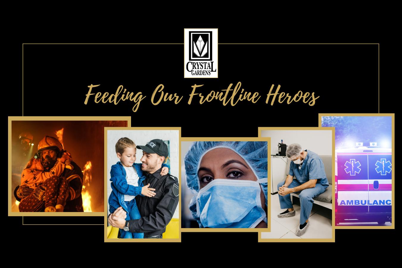 Feeding Our Frontline Heroes