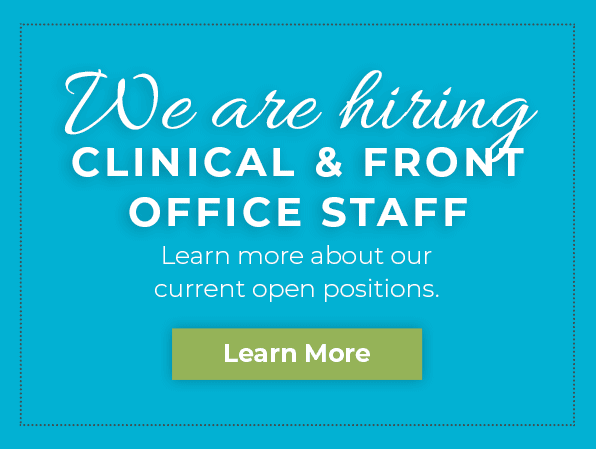 We Are Hiring Clinical And Front Office Staff