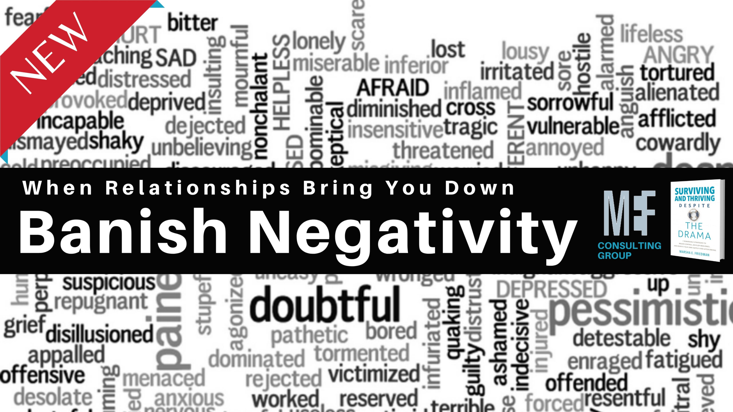 Banish Negativity and Toxic Relationships Marsha Friedman