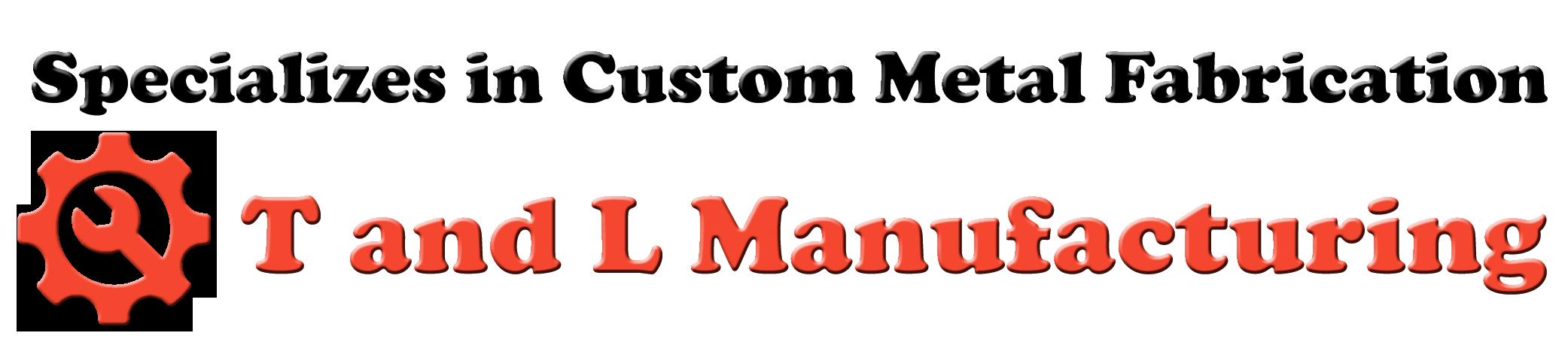T&L Manufacturing