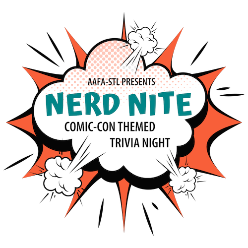 AAFA-STL Presents: Nerd Nit Comic-Con Themed Trivia Night