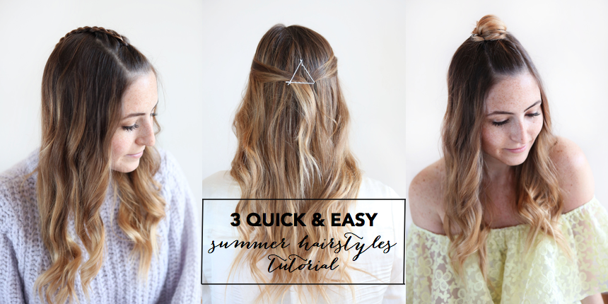 3 Easy and Quick Summer Hairstyles