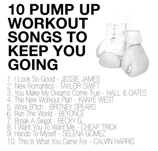 10 Pump Up Workout Songs To Keep You Going