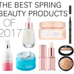 The Best Spring Beauty Products