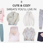 8 Cute & Cozy Sweats You'll Live In